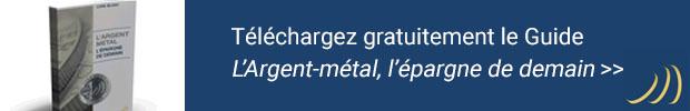Téléchargement du guide L'argent-métal, l'épargne de demain