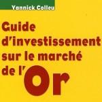 Guide d'investissement sur le marché de l'Or