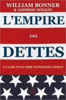 L'empire des dettes, William Bonner