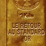 Retour au standard or, d'Antal Fekete